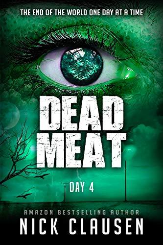 Dead Meat: Day 4