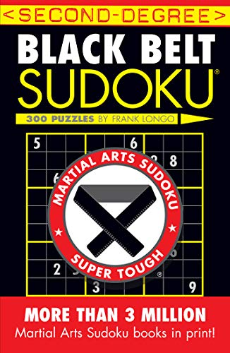 Second-Degree Black Belt Sudoku® (Martial Arts Puzzles Series)