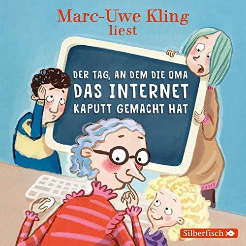 Der Tag, an dem die Oma das Internet kaputt gemacht hat Titelbild