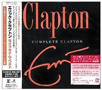 Complete Clapton (2007-12-05)