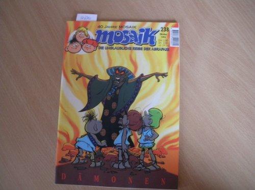Mosaik - Die unglaubliche Reise der Abrafaxe: Nr. 238 (Oktober 1995) - Dämonen.