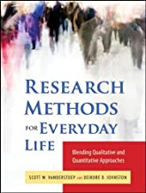 Research Methods for Everyday Life: Blending Qualitative and Quantitative Approaches (Research Methods for the Social Sciences Book 24)