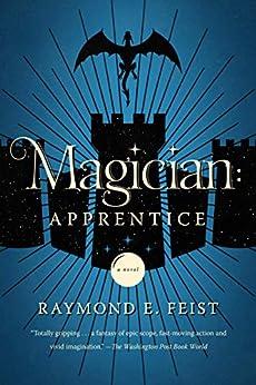 Magician: Apprentice (Riftwar Cycle: The Riftwar Saga Book 1) by [Raymond E. Feist]