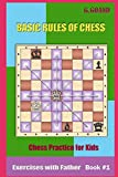 Basic Rules Of Chess: Chess Practice For Kids-G.goand P.fish