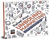 UNBOUND MARKETING: Como construir uma estratégia exponencial usando o marketing em ambiente digital