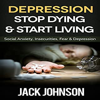 Depression: Stop Dying & Start Living audiobook cover art