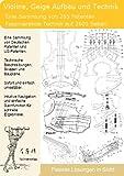Violine Geige Aufbau und Technik: 2601 Seiten Patente zeigen was dahinter steckt