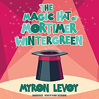 The Magic Hat of Mortimer Wintergreen                   By:                                                                                                                                 Myron Levoy                               Narrated by:                                                                                                                                 Kirby Heyborne                      Length: 4 hrs and 22 mins     1 rating     Overall 5.0