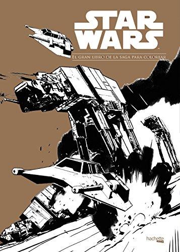 Star Wars. El gran libro de la saga para colorear (Hachette Heroes - Star Wars - Colorear)