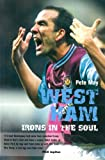 West Ham: Irons in the Soul (English Edition)