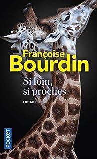 Si loin, si proches par Bourdin