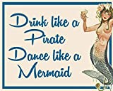 PotteLove Drink Like A Pirate Dance Like A Mermaids Body Pin Up Girl Sexy Enamel Metal Tin Sign Vint...