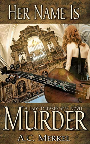 Her Name Is Murder (Lady Dreamscapes Book 1) (English Edition)