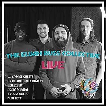The Elijah Russ Collective (Live)