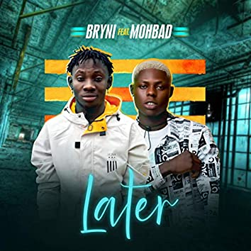 Later (feat. Mohbad)
