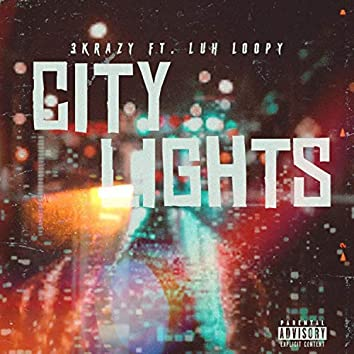 City Lights (feat. Luh Loopy)