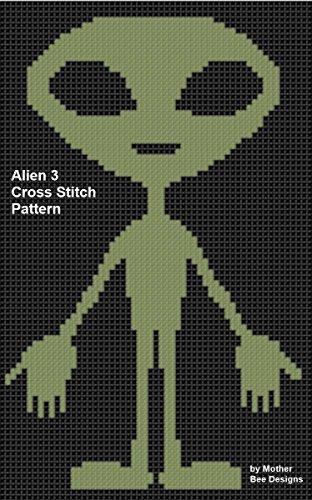 Alien 3 Cross Stitch Pattern (English Edition)