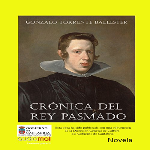 Crónica del rey pasmado [Chronicle of the Amazed King] audiobook cover art