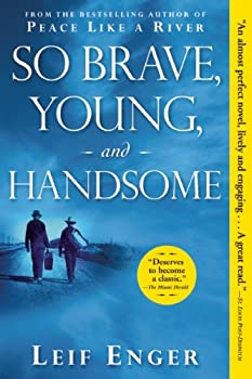 So Brave Young and Handsome  A Novel