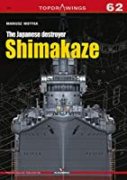 The Japanese Destroyer Shimakaze (Topdrawings)