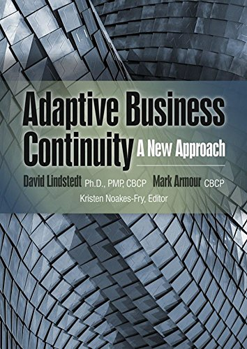Adaptive Business Continuity: A New Approach (A Rothstein Publishing Collection eBook) by [David Lindstedt, Mark Armour, Kristen Noakes-Fry]