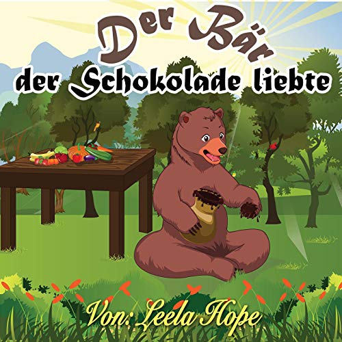Der Bär,der Schokolade liebte