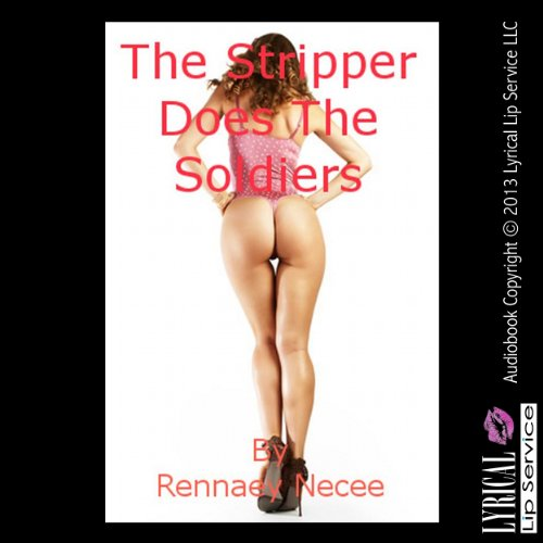 The Stripper Does the Soldiers     A Gangbang Short              By:                                                                                                                                 Rennaey Necee                               Narrated by:                                                                                                                                 Nichelle Gregory                      Length: 20 mins     Not rated yet     Overall 0.0