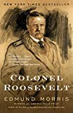 Colonel Roosevelt (Theodore Roosevelt)