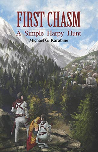 First Chasm: A Simple Harpy Hunt (The Blood Chasms of Illustrander, Band 1)