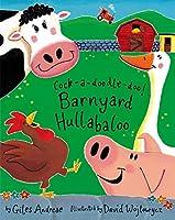 Cock-a-doodle-doo! Barnyard Hullabaloo (Tiger Tales)