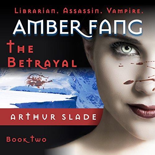 Amber Fang: Betrayal audiobook cover art