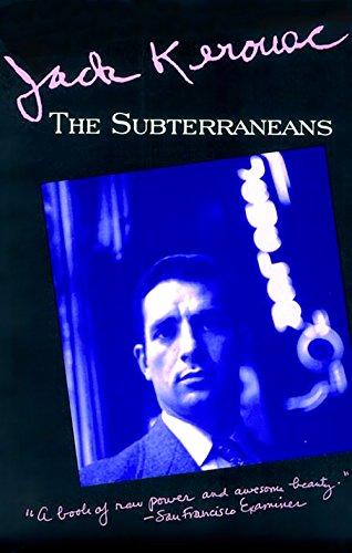 Ebook The Subterraneans By Jack Kerouac