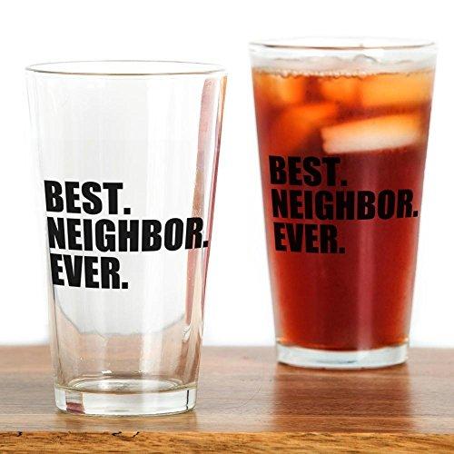 CafePress–Best Nachbar Ever–Pint-Glas, 16oz Trinkglas farblos