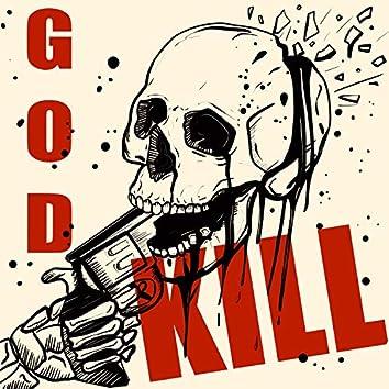 KILL GOD