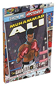 Muhammad Ali  The Greatest of All Time!  Show Me History!