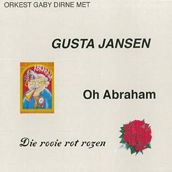 Oh Abraham / Die Rooie Rot Rozen