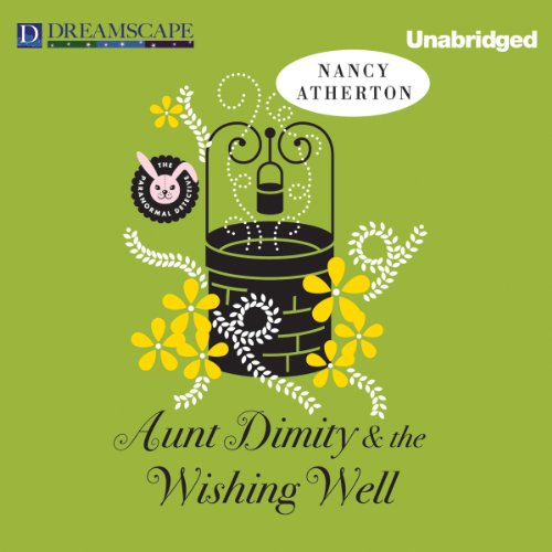 Aunt Dimity and the Wishing Well audiobook cover art
