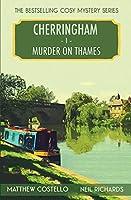 Murder on Thames: A Cherringham Cosy Mystery