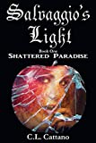 Shattered Paradise (Salvaggio's Light Book 1)