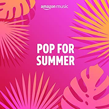 Pop for Summer