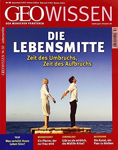 GEO Wissen / GEO Wissen mit DVD 50/2012 - Die Lebensmitte: DVD: Leben mit Demenz