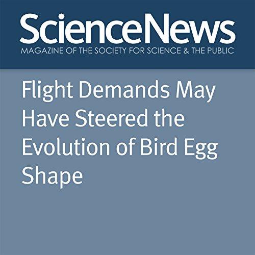 Flight Demands May Have Steered the Evolution of Bird Egg Shape cover art