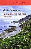 Los senderos del mar: Un viaje a pie: 346 (El Acantilado)