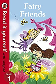 Fairy Friends - Read it yourself with Ladybird: Level 1 by [Ronne Randall]