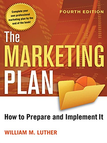 The Marketing Plan: How to Prepare and Implement It (English Edition) PDF Books