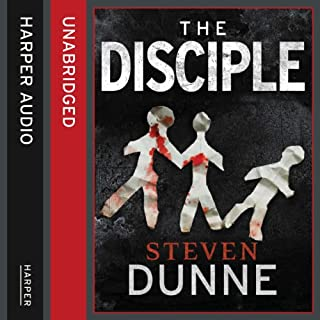 The Disciple                   By:                                                                                                                                 Steven Dunne                               Narrated by:                                                                                                                                 Jonathan Keeble                      Length: 13 hrs and 10 mins     65 ratings     Overall 4.0