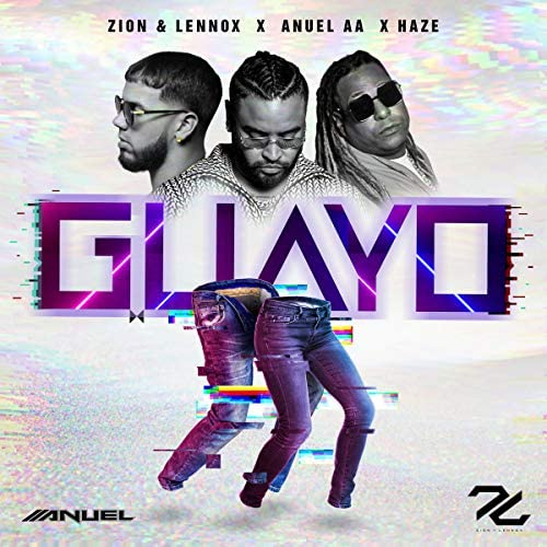 Zion & Lennox, Anuel Aa & Haze