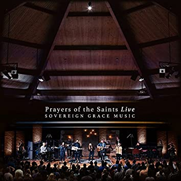 Prayers of the Saints [Live]