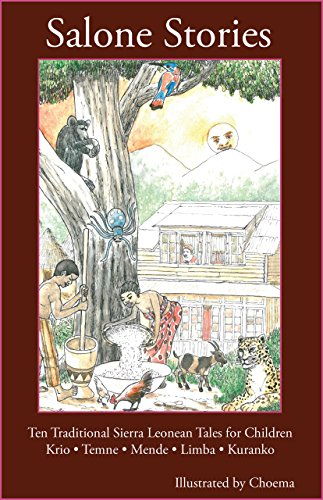 Salone Stories: Ten Traditional Sierra Leonean Tales for Children (English Edition)