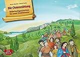 Die Ostererzählung. Kamishibai Bildkartenset.: Entdecken. Erzählen. Begreifen: Kinderbibelgeschichten. (Bildkarten für den Religionsunterricht)